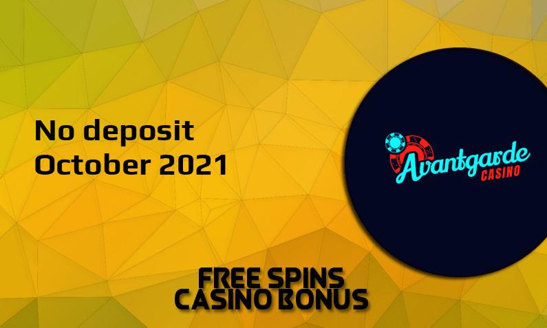 Latest Avantgarde no deposit bonus October 2021
