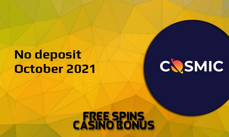 Latest CosmicSlot no deposit bonus October 2021